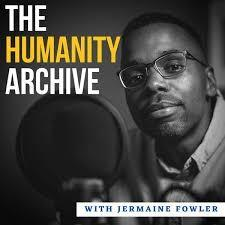 Podcast cover for The Humanity Archive